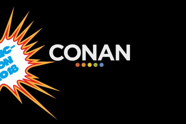 Conan's Coming to Comic-Con