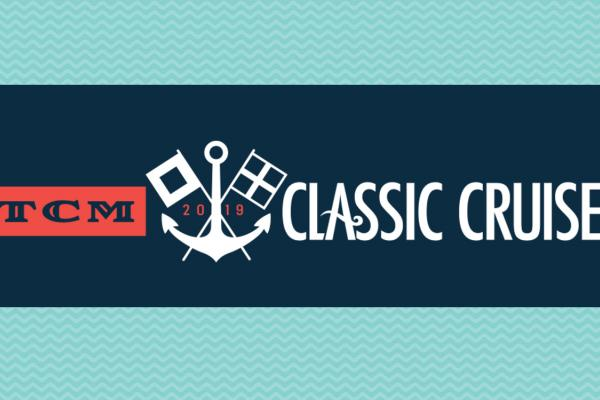 TCM Classic Cruise Sails Again