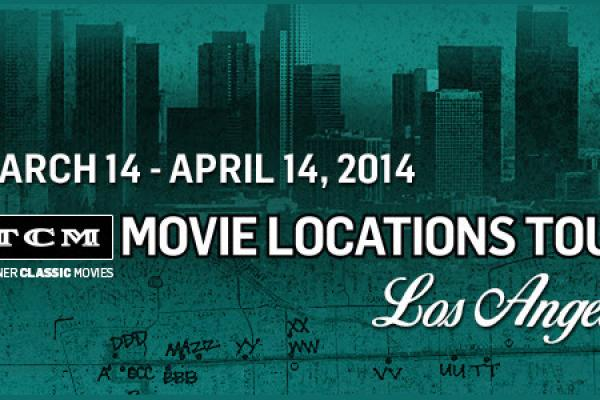 TCM Movie Locations Tour Comes to L.A.  (For Free)