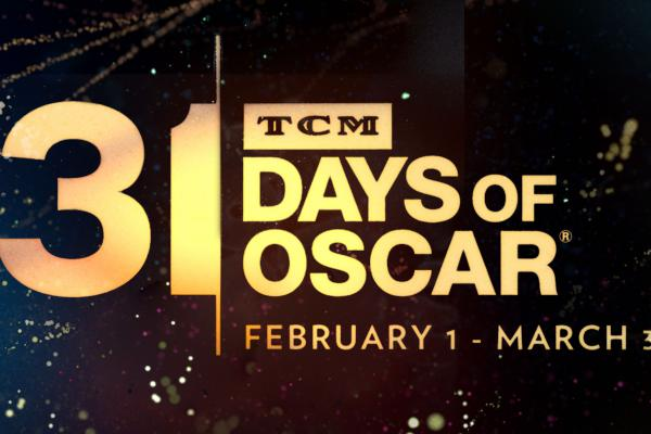 "Celebrate 91 years of excellence in film with TCM's ""31 Days of Oscar"""