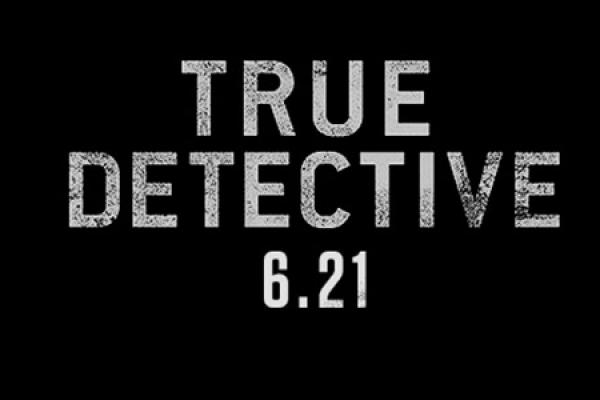 The Darkness Returns with True Detective