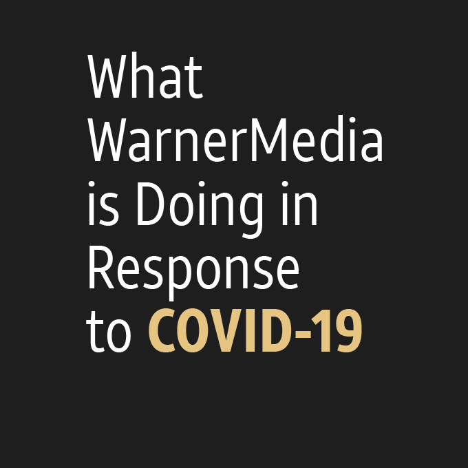 What WarnerMedia is Doing in response to COVID-19